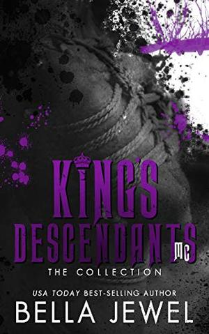 King's Descendants MC - BOXED SET by Bella Jewel