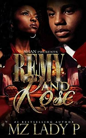 Remy and Rose by Mz. Lady P.