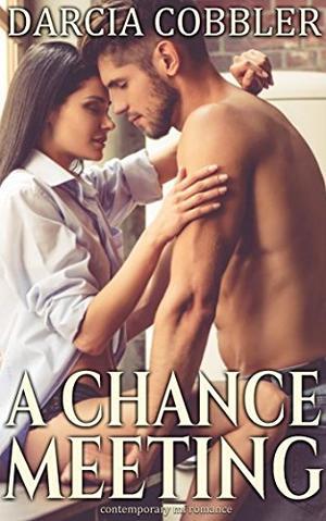A Chance Meeting: Curvy Girl Romance by Darcia Cobbler