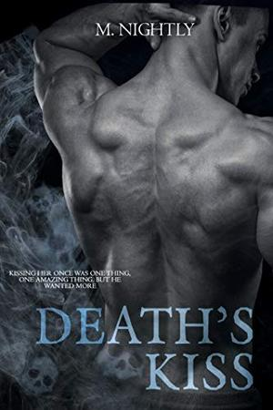 Death's Kiss: A Grim Reaper Romance by M Nightly