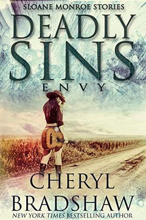 Deadly Sins: Envy by Cheryl Bradshaw