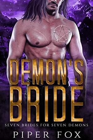 Demon's Bride: Demon Romance by Piper Fox