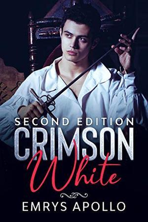 Crimson White: Second Edition by Emrys Apollo