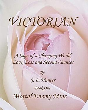 Victorian, Mortal Enemy Mine by J.L. Hunter