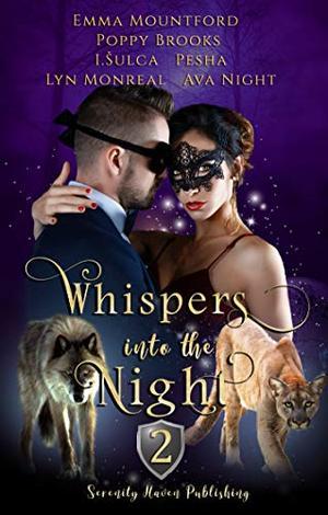 Whispers into the Night by Serenity Warren, Emma Mountford, Poppy Brooks, I. Šulca, Pesha, Lyn Monreal, Ava Night, Vicki Adrian