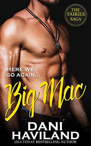 Big Mac by Dani Haviland, Sarah Markel