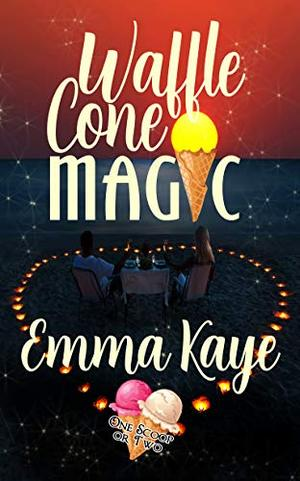Waffle Cone Magic (One Scoop or Two) by Emma Kaye