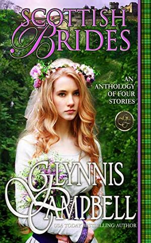 Scottish Brides: An Anthology by Glynnis Campbell