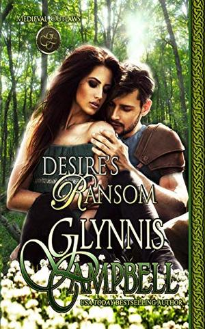 Desire's Ransom (Medieval Outlaws) by Glynnis Campbell