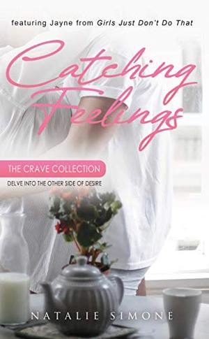 Catching Feelings by Natalie Simone