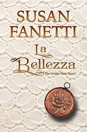 La Bellezza by Susan Fanetti
