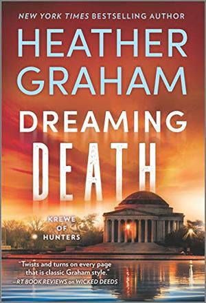 Dreaming Death (Krewe of Hunters) by Heather Graham