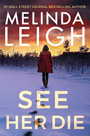 See Her Die (Bree Taggert) by Melinda Leigh