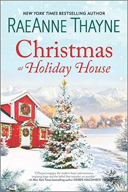 Christmas at Holiday House: A Novel by RaeAnne Thayne