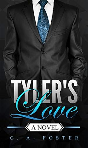 Tyler's Love: A BWWM Novel by C. A. Foster