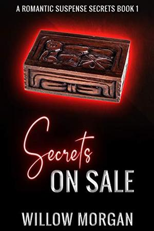 Secrets On Sale by Willow Morgan