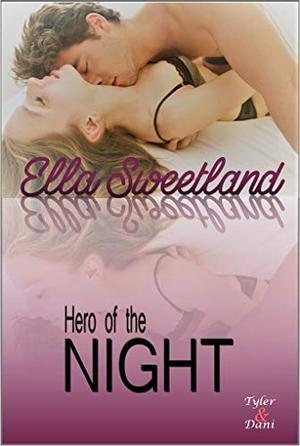 Hero of the Night by Ella Sweetland
