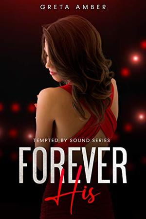 Forever His by Greta Amber