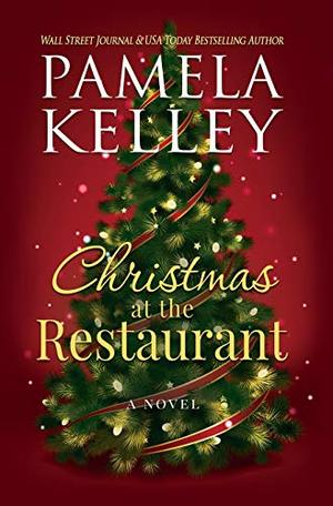 Christmas at the Restaurant by Pamela M. Kelley