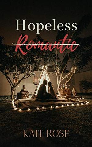 Hopeless Romantic: A College Roommate Romance by Kait Rose