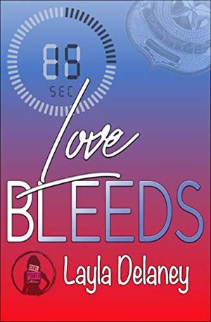 Love Bleeds by Layla Delaney