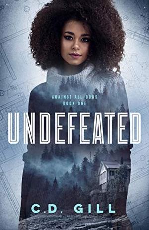Undefeated by C.D. Gill