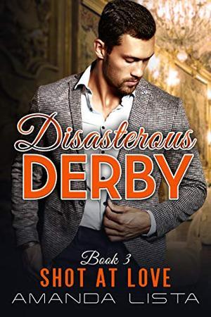 Disastrous Derby by Amanda Lista