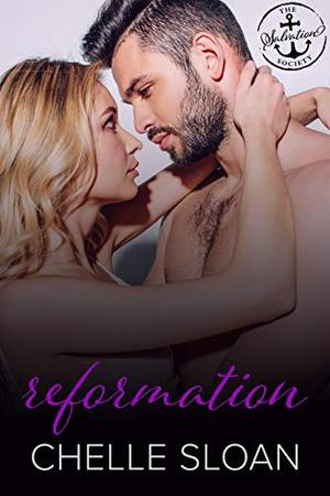 Reformation: A Salvation Society Novel by Chelle Sloan, Salvation Society