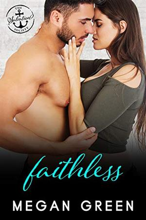 Faithless: A Salvation Society Novel by Megan Green, Salvation Society