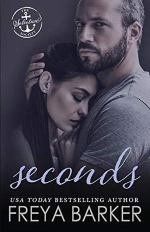 Seconds by Freya Barker