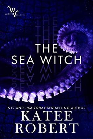 The Sea Witch by Katee Robert