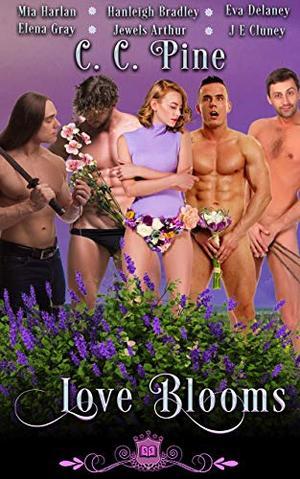 Love Blooms: A Fantasy Reverse Harem by C.C. Pine