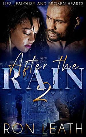 After The Rain 2 by Ron Leath