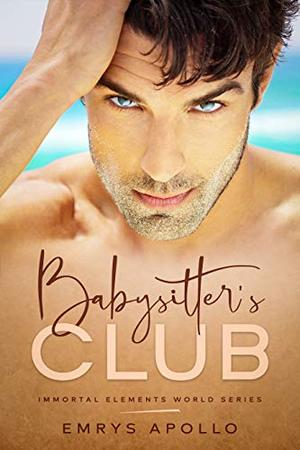 Babysitters Club by Emrys Apollo