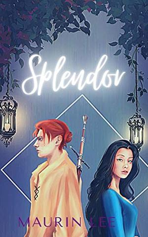 Splendor by Maurin Lee