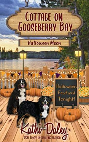 Cottage on Gooseberry Bay: Halloween Moon by Kathi Daley