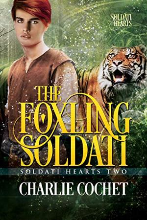 The Foxling Soldati by Charlie Cochet