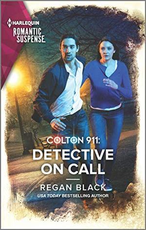 Colton 911: Detective on Call (Colton 911: Grand Rapids) by Regan Black