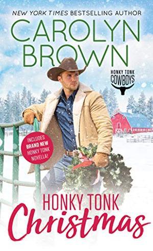 Honky Tonk Christmas (Honky Tonk Cowboys) by Carolyn Brown