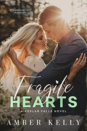 Fragile Hearts by Amber Kelly