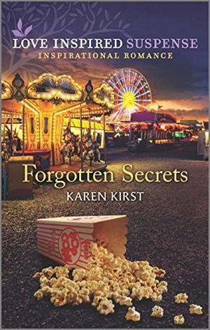 Forgotten Secrets (Love Inspired Suspense) by Karen Kirst