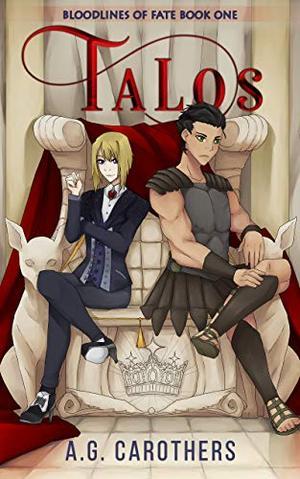 Talos by A.G. Carothers
