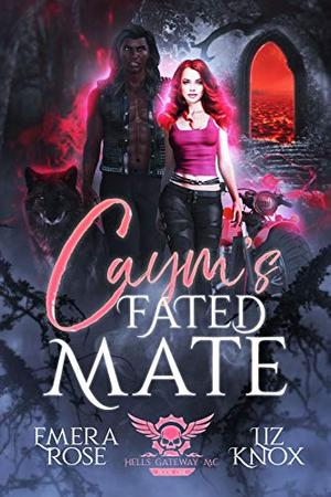 Caym's Fated Mate by Emera Rose, Liz Knox