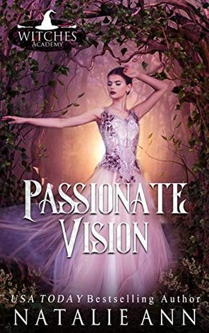 Passionate Vision by Natalie Ann