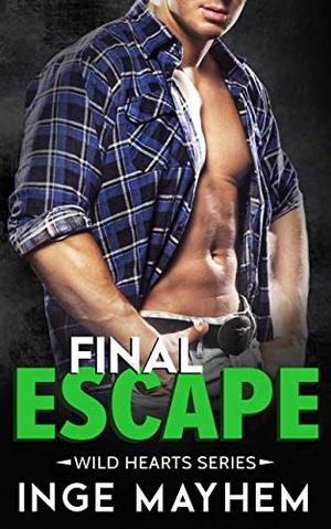 Final Escape by Inge Mayhem