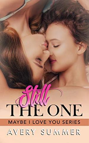 Still the One by Avery Summer