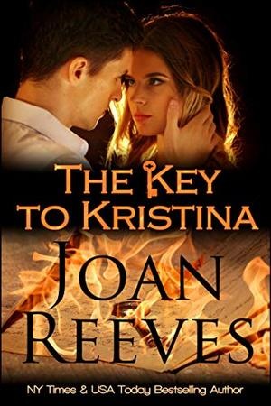 The Key To Kristina by Joan Reeves