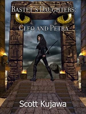 Bastet's Daughters: Cleo & Petra by Scott Kujawa