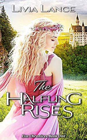 The Halfling Rises by Livia Lance