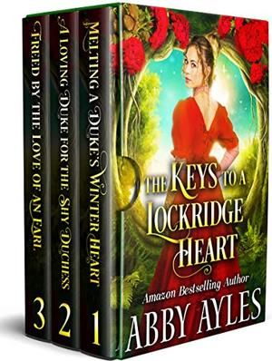 The Keys to a Lockridge Heart: A Clean & Sweet Regency Historical Romance Collection by Abby Ayles, Starfall Publications